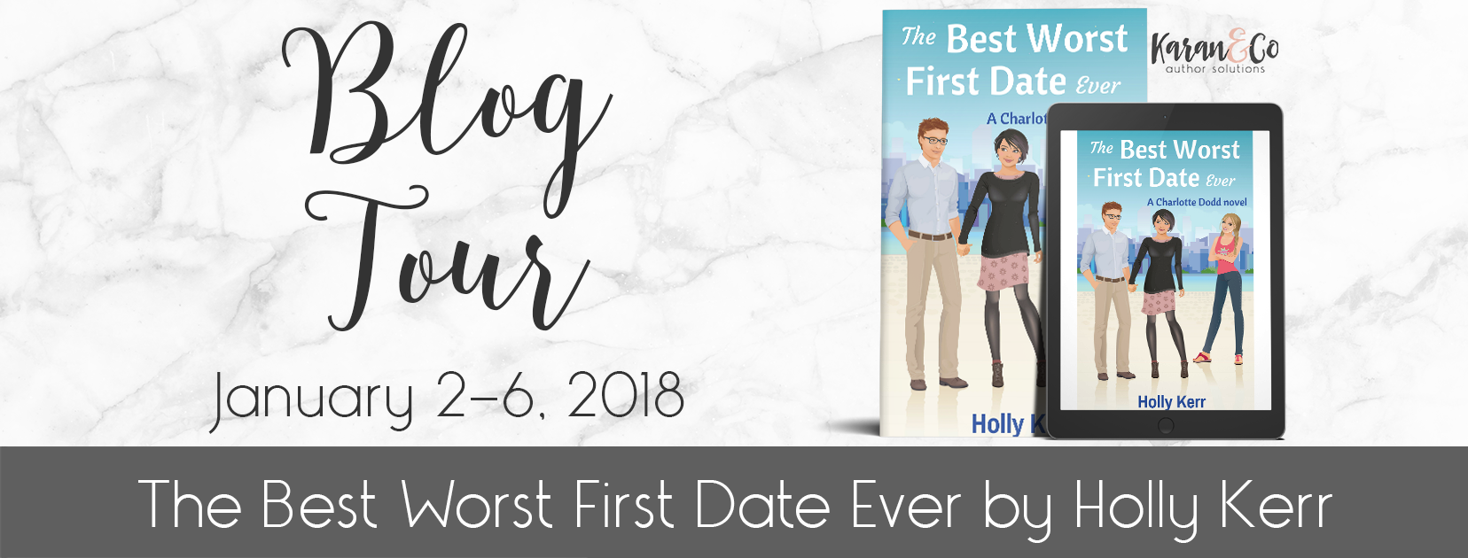 Excerpt | The Best Worst First Date Ever by Holly Kerr