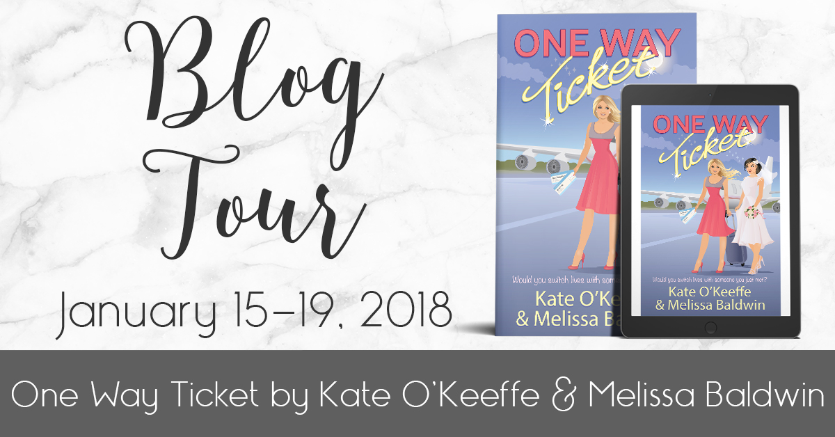 Excerpt | One Way Ticket by Kate O'Keeffe and Melissa Baldwin