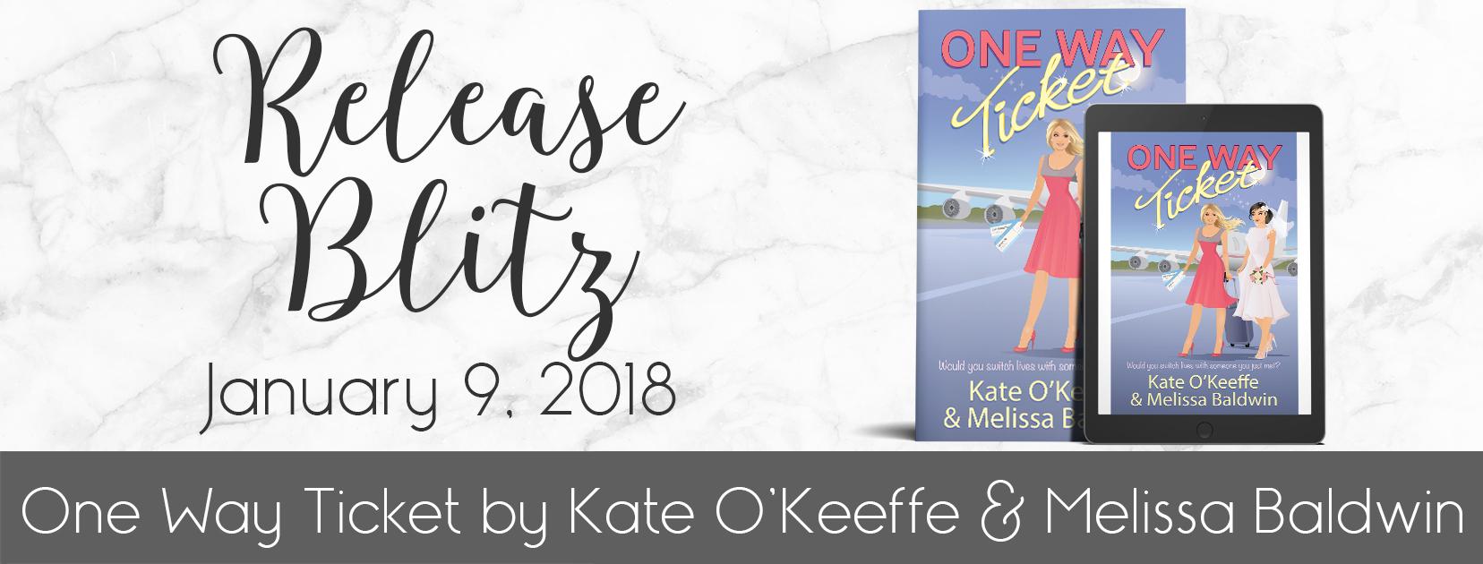 New Release | Kate O'Keeffe + Melissa Baldwin - One Way Ticket