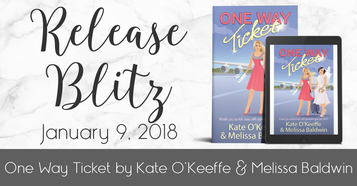 New Release | Kate O'Keeffe + Melissa Baldwin – One Way Ticket