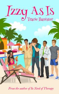 New Release | Izzy As Is by Tracie Banister