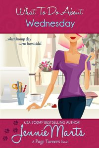 New Release | What To Do About Wednesday by Jennie Marts