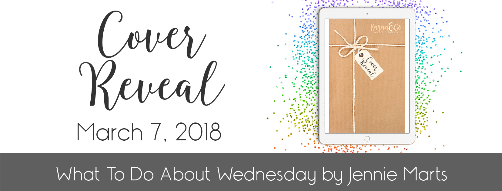 Cover Reveal | What To Do About Wednesday by Jennie Marts