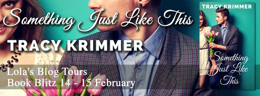 New Release | Something Just Like This by Tracy Krimmer