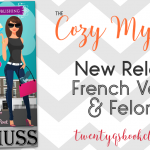 New Release | French Vanilla & Felonies by Erin Huss