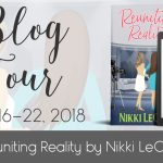 Excerpt | Reuniting Reality by Nikki LeClair