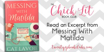 Excerpt | Messing With Matilda by Cat Lavoie