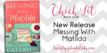 New Release | Messing With Matilda by Cat Lavoie