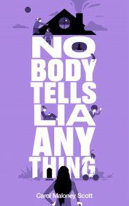 Nikki L Reviews Nobody Tells Lia Anything by Carol Maloney Scott